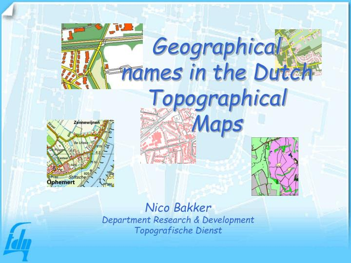 geographical names in the dutch topographical maps n.