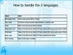 how to handle the 2 languages