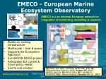emeco european marine ecosystem observatory