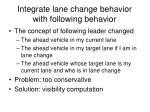 integrate lane change behavior with following behavior