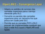 hiperlan 2 convergence layer