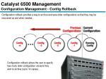 catalyst 6500 management configuration management config rollback