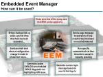 embedded event manager how can it be used