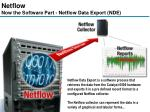 netflow now the software part netflow data export nde