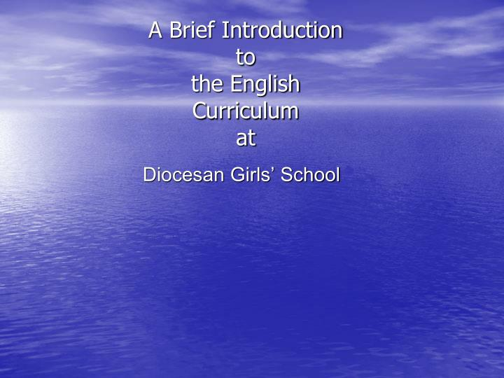 a brief introduction to the english curriculum at n.