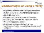 disadvantages of using e verify
