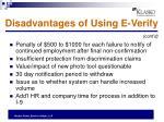 disadvantages of using e verify1