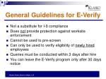 general guidelines for e verify