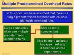 multiple predetermined overhead rates