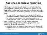 audience conscious reporting