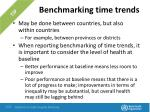 benchmarking time trends