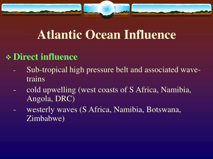 Atlantic Ocean Influence