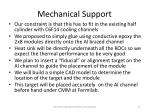 mechanical support