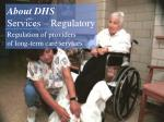 regulation of providers of long term care services