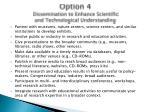 option 4 dissemination to enhance scientific and technological understanding