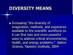 diversity means