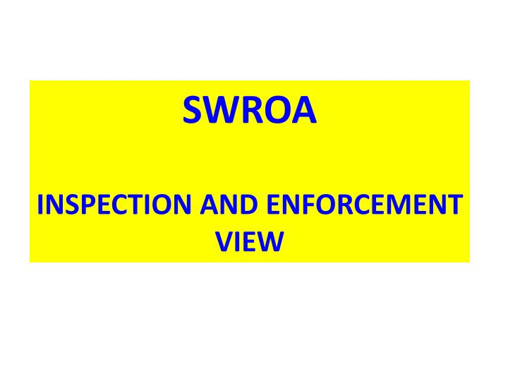 swroa inspection and enforcement view n.