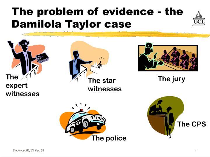 The problem of evidence - the Damilola Taylor case