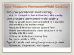 low pressure permanent mold casting1