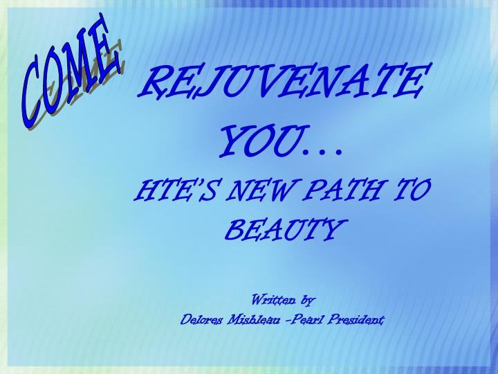 rejuvenate you hte s new path to beauty written by delores mishleau pearl president n.