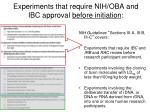 experiments that require nih oba and ibc approval before initiation