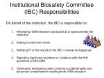 institutional biosafety committee ibc responsibilities