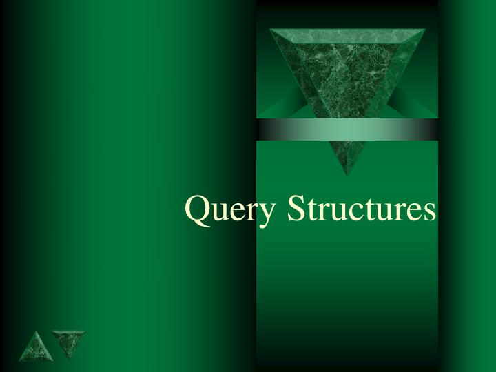 query structures n.