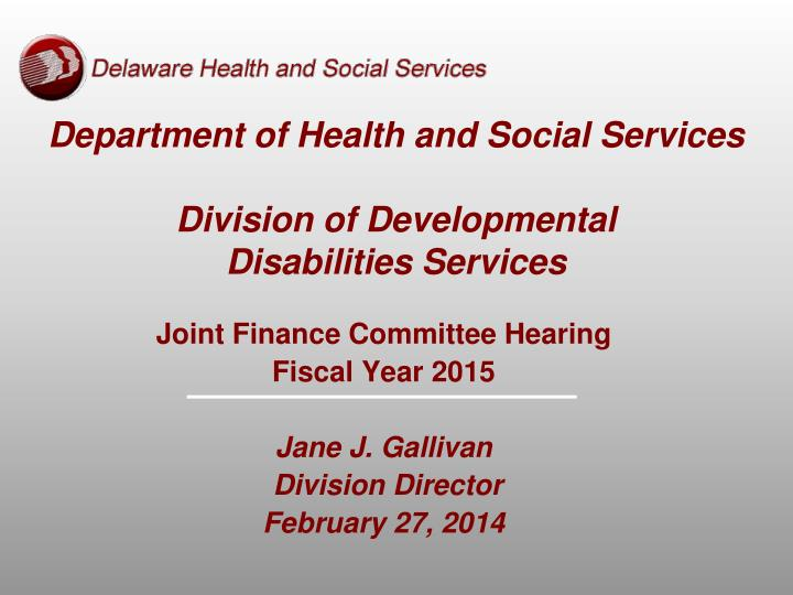 department of health and social services division of developmental disabilities services n.