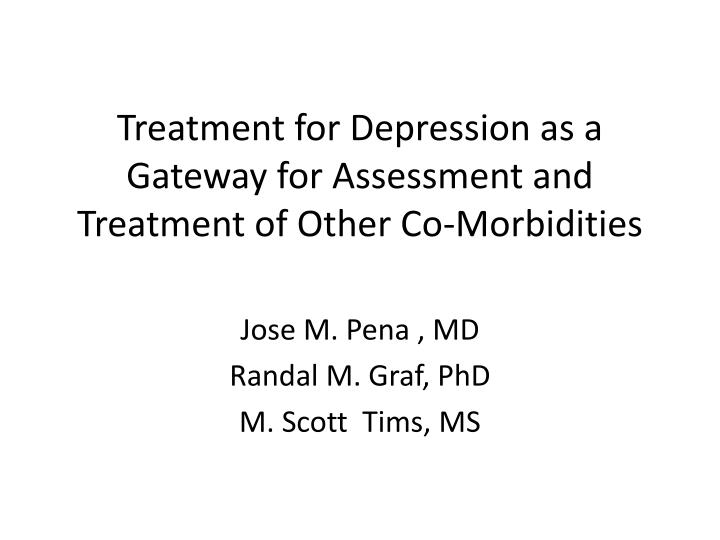 Ppt Treatment For Depression As A Gateway For Assessment And Treatment Of Other Co Morbidities Powerpoint Presentation Id 5623239 The assessment of currently internet gateway security slideserve