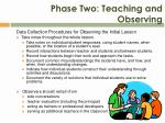phase two teaching and observing1