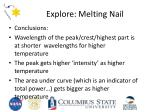 explore melting nail1