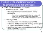 finding dos and understanding its strengths and weaknesses5