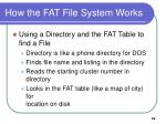 how the fat file system works5