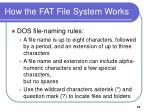 how the fat file system works6