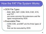 how the fat file system works7