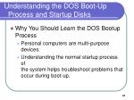 understanding the dos boot up process and startup disks