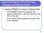 understanding the dos boot up process and startup disks7