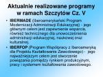 aktualnie realizowane programy w ramach szczyt w cz v