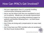 how can pfac s get involved