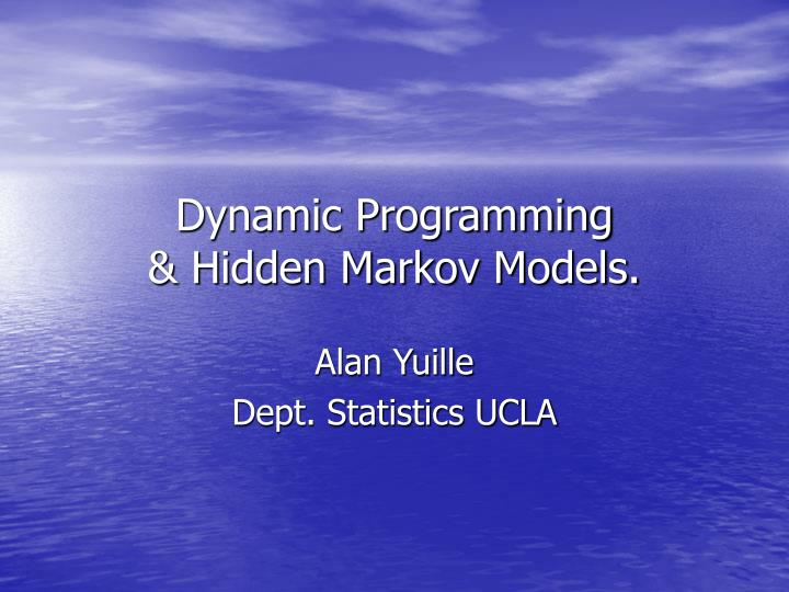 dynamic programming hidden markov models n.
