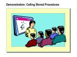 demonstration calling stored procedures