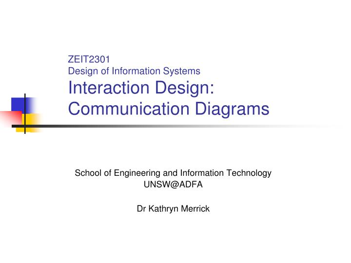 zeit2301 design of information systems interaction design communication diagrams n.