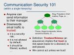 communication security 101 within a single hierarchy
