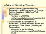 major arbitration treaties