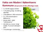 fakta om maden i k benhavns kommune 10 procent af dks offentlige mad