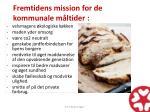 fremtidens mission for de kommunale m ltider
