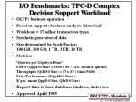 i o benchmarks tpc d complex decision support workload