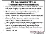 i o benchmarks tpc w transactional web benchmark