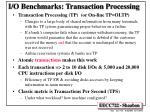 i o benchmarks transaction processing