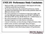 unix i o performance study conclusions